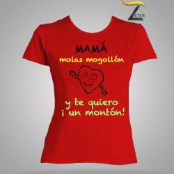 Camiseta Roja mamá molas mogollón y te quiero un monton.